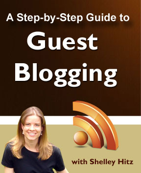 Guest Blogging guide from Shelley Hitz